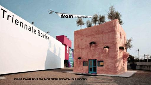 Coibentazione Pink Pavilion con poliuretano